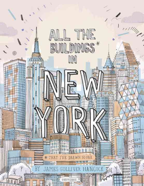 All the Buildings in New York By Hancock, James Gulliver