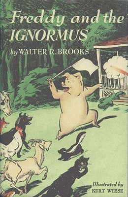 Freddy the Ignormus By Brooks, Walter R./ Wiese, Kurt (ILT)